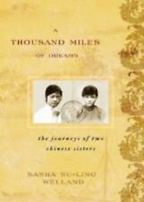 A Thousand Miles of Dreams: The Journeys of Two Chinese Sisters (Asian-ExLibrary