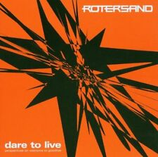 ROTERSAND Dare to Live CD 2006