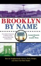Brooklyn by Name : How the Neighborhoods, Streets, Parks, Bridges, and More...