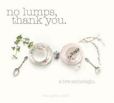No Lumps, Thank You.: A Bra Anthologie-ExLibrary