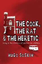 Soskin, Hugo The Cook, the Rat & the Heretic: Living in the Shadow of Rennes-le-