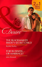 Blackmailed Brides Secret Child And For Business of Marriage (Mills And Boon Des