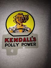 OLD STYLE KENDALL OIL POLY POWER LICENSE PLATE TOPPER SCTA 32 FORD GASSER