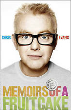 Memoirs of a Fruitcake: Billie, Breakfast and Beyond by Chris Evans (Hardback, …