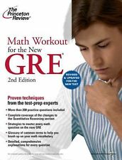 Graduate School Test Preparation Ser.: Math Workout for the New GRE by Princeton