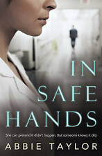 TAYLOR,ABBIE-IN SAFE HANDS BOOK NEW