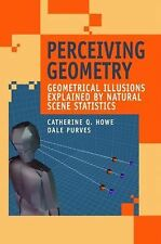 Perceiving Geometry : Geometrical Illusions Explained by Natural Scene...