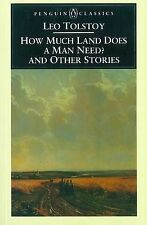 How Much Land Does a Man Need? & Other Stories: And Other Stories (Penguin Class