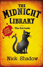 The Cat Lady by Nick Shadow (Paperback, 2006)