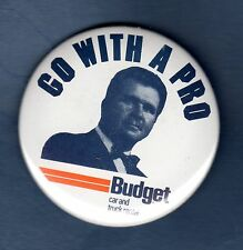 "MIKE DITKA ""Go With A Pro"" Budget car&truck rental advertising pin back button"