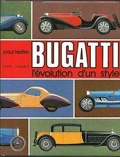 BUGATTI, l'évolution d'un style, Automobiles, Voitures Carrosseries, Kestler TBE
