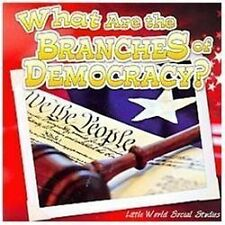 What Are the Branches of Democracy? (Little World Social Studies), Matzke, Ann H