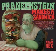 Frankenstein Makes a Sandwich by Adam Rex (2006, Hardcover)