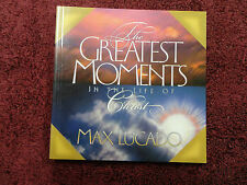 THE GREATEST MOMENTS IN THE LIFE OF CHRIST BY MAX LUCADO (POCKET PB BOOK)=