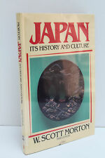 Japan: Its History and Culture by Scott W. Morton, Third Edition