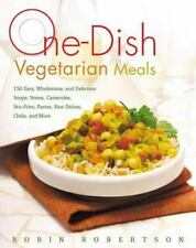 One-Dish Vegetarian Meals: 150 Easy, Wholesome, and Delicious Soups, S-ExLibrary
