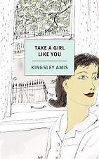 TAKE A GIRL LIKE YOU (9781590177600) - KINGSLEY AMIS (PAPERBACK) NEW