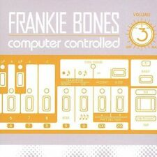 Computer Controlled, Vol. 3 by Frankie Bones (CD, 2003)
