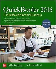QuickBooks 2016 : The Best Guide for Small Business, 2/e by Sandberg...