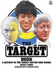 The Target Book: A History of the Target  Doctor Who  Books by David J. Howe...