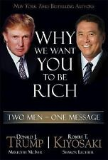 HB BOOK WHY WE WANT YOU TO BE RICH TWO MEN ONE MESSAGE DONALD TRUMP R KIYOSAKI