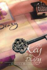 The Key to My Diary by Jacquelyn J. McClintock (2014, Paperback)