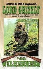 Lord Grizzly (Wilderness, #48), Thompson, David, Great Condition
