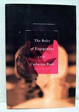 The Rules of Engagement A Novel By Catherine Bush Used Book Hardback W/D Cover