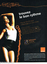 PUBLICITE ADVERTISING 085  2007  ORANGE  téléphonie mobile  RHIANNA UMBRELLA