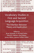 Vocabulary Studies in First and Second Language Acquisition: The Interface Betwe