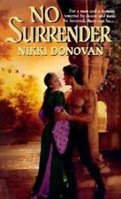 No Surrender by Mary Gillgannon and Nikki Donovan (2002, Paperback)