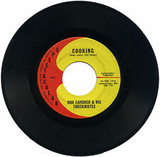 "DON GARDNER & HIS CHECKMATES  ""COOKING c/w I CAN'T HELP MYSELF""   LISTEN!"