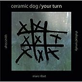 Your Turn Ribot Marc Ceramic Dog  CD NEW