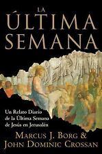 La Ultima Semana: Un Relato Diario de la Ultima Semana de Jesus en Jer-ExLibrary