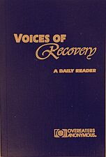 Voices of Recovery-A Daily Reader OVEREATERS ANONYMOUS 12 Steps of Recovery OA