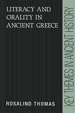 Literacy and Orality in Ancient Greece (Key Themes in Ancient History)-ExLibrary