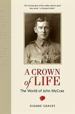 A Crown of Life: The World of John McCrae-ExLibrary