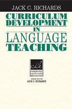 Curriculum Development in Language Teaching by Jack C. Richards (2001,...