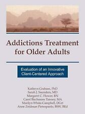 Addictions Treatment for Older Adults: Evaluation of an Innovative Client-Center
