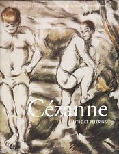 Cézanne  Mythe et pèlerins