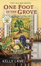 An Olive Grove Mystery: One Foot in the Grove 1 by Kelly Lane (2016, Paperback)