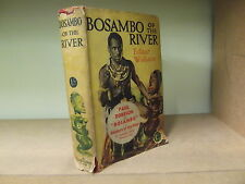 BOSAMBO OF THE RIVER by EDGAR WALLACE *H/B with D/W* £3.25 UK P&P