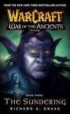 Warcraft: War of the Ancients #3: The Sundering (Bk. 3), Knaak, Richard A., New