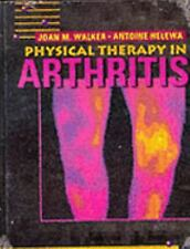 Physical Therapy in Arthritis