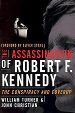 The Assassination of Robert F. Kennedy : The Conspiracy and Coverup by Jonn...