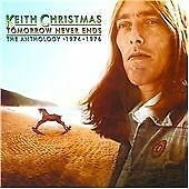 KEITH CHRISTMAS TOMORROW NEVER ENDS  ANTHOLGY 1974 - 1976  NEW 2 CD ALBUM