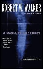 Absolute Instinct by Robert Wayne Walker (2005, Paperback) **Very Good