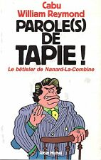 CABU WILLIAM REYMOND PAROLE(S) de TAPIE! + PARIS POSTER GUIDE