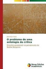 O Problema de Uma Ontologia Da Critica by Mioto Julio Cesar (2014, Paperback)