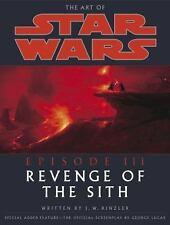 The Art of Star Wars, Episode III - Revenge of the Sith by Rinzler, J.W.